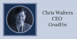Chris Walters - GradFin CEO